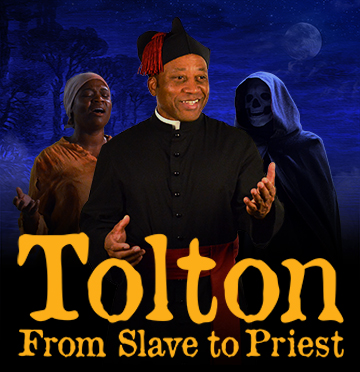 Tolton: From Slave to Priest